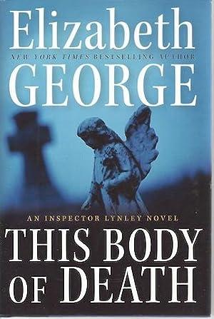 This Body of Death: An Inspector Lynley Novel: Elizabeth George