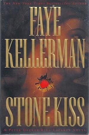 Stone Kiss (Peter Decker & Rina Lazarus Novels): Faye Kellerman