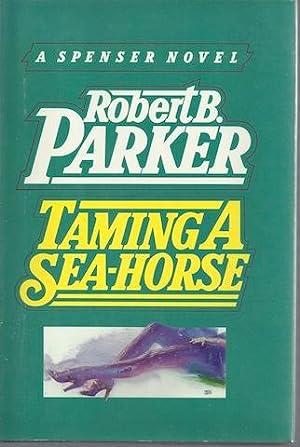Taming a sea-horse: Robert B. PARKER
