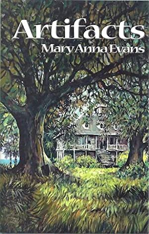 Artifacts (Faye Longchamp Mysteries, No. 1): Mary Anna Evans
