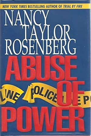 Abuse of Power: Nancy Taylor Rosenberg