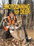 Shotgunning for Deer: Dave Henderson