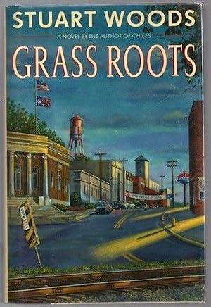 Grass Roots: Stuart Woods