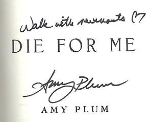 Die for Me (Revenants): Amy Plum