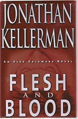 Flesh and Blood: Jonathan Kellerman