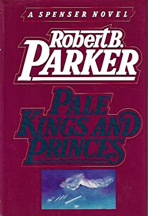 Pale Kings and Princes: Robert B. Parker