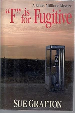 "F"" is for Fugitive (Kinsey Millhone Mysteries): Sue Grafton"
