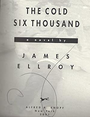 The Cold Six Thousand: James Ellroy