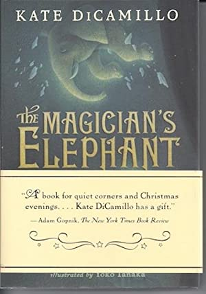 The Magician's Elephant: Kate DiCamillo; Illustrator-Yoko Tanaka