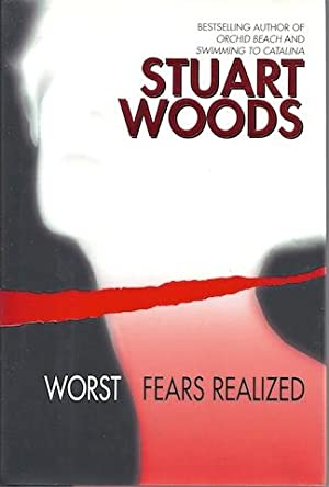 Worst Fears Realized: Stuart Woods