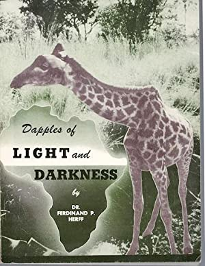 Dapples of Light and Darkness: Ferdinand Herff