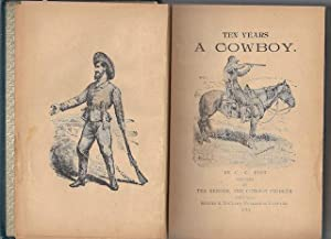 Ten Years As A Cowboy: C.C. Post; Illustrator-Illustrated