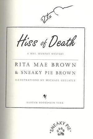 Hiss of Death: A Mrs. Murphy Mystery (Mrs. Murphy Mysteries): Rita Mae Brown