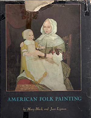 American Folk Painting.: Mary Black and Jean Lipman