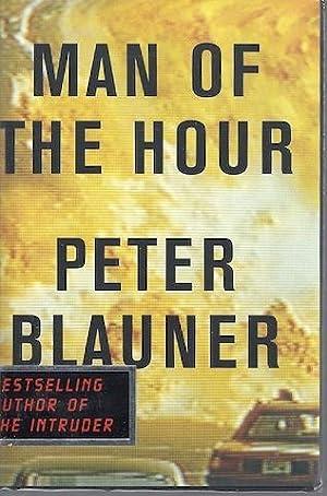 Man of the Hour: Blauner, Peter