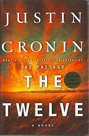The Twelve (Book Two of The Passage Trilogy): A Novel, Signed: Cronin, Justin