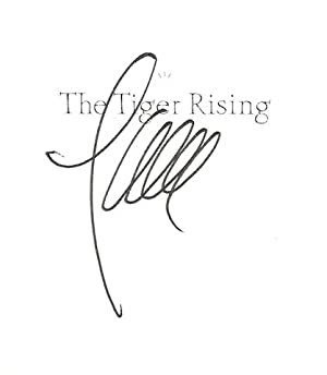 The Tiger Rising Signature Edition, Signed: DiCamillo, Kate