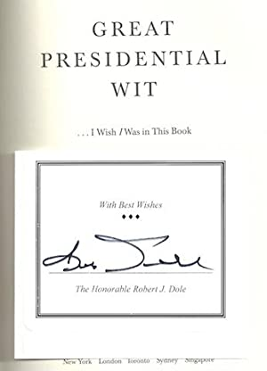 Great Presidential Wit (.I Wish I Was in the Book): A Collection of Humorous Anecdotes and ...