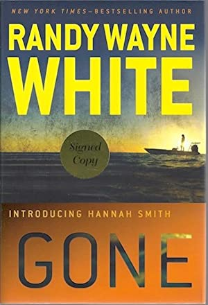 Gone (A Hannah Smith Novel): White, Randy Wayne