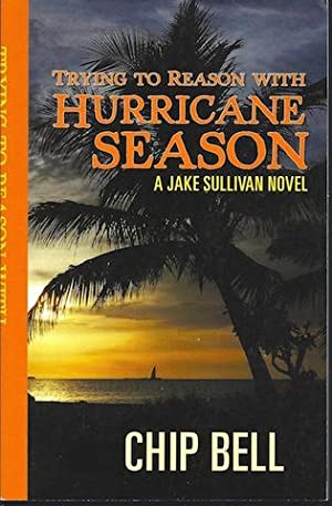 Trying to Reason with Hurricane Season: Chip Bell