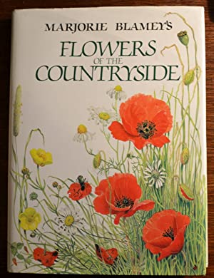 Marjorie Blamey's Flowers of the Countryside: Blamey, Marjorie; Blamey,