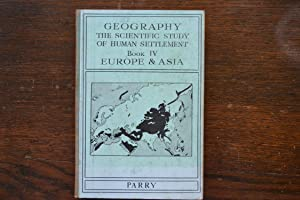 Geography The Scientific Study of Human Settlement: Parry, R E
