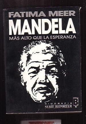 MANDELA MÁS ALTO QUE LA ESPERANZA /