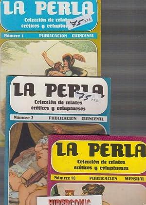 LA PERLA , Nº.1,2,10 RELATOS EROTICOS Y