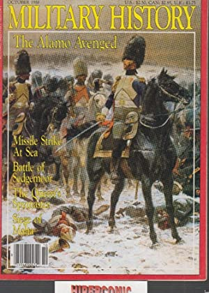 MILITARY HISTORY , october 1988, THE ALAMO AVENGED