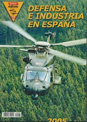 DEFENSA EXTRA Nº 75 DEFENSA E INDUSTRIA EN ESPAÑA ( revista militar )