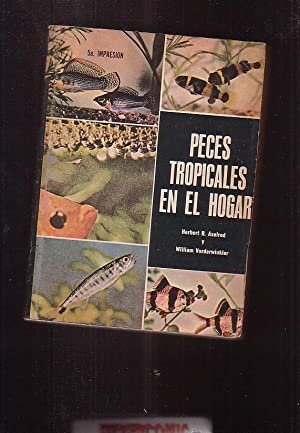 PECES TROPICALES EN EL HOGAR / herbert r. Axelrod , william vorderwinkler