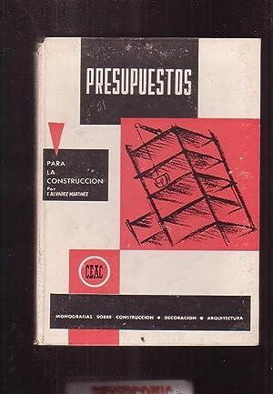 PRESUPUESTOS PARA LA CONSTRUCCION / F. ALVAREZ