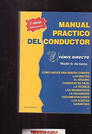 MANUAL PRACTICO DEL CONDUCTOR /POR: JOSE MARTINEZ