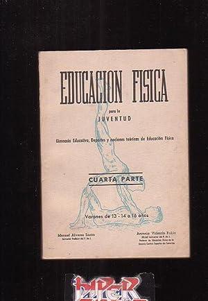 EDUCACION FISICA PARA LA JUVENTUD - CUARTA