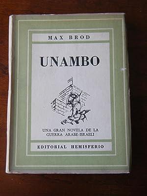 Unambo (Una novela de la guerra árabe-israelí): Max Brod