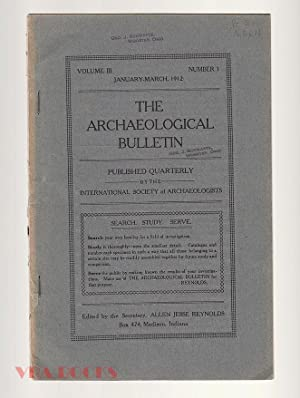 The Archaeological Bulletin, Volume II, Number 1, January-March, 1912