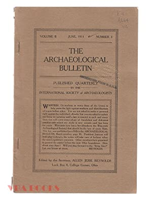The Archaeological Bulletin, Volume II, Number 3, June, 1911