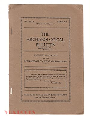The Archaeological Bulletin, Volume 4, Number 2, March-April, 1913