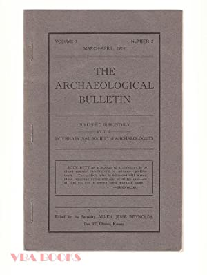 The Archaeological Bulletin,Volume 5, Number 2, March-April, 1914.