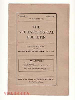 The Archaeological Bulletin, Volume 5, Number 4, July-August, 1914.