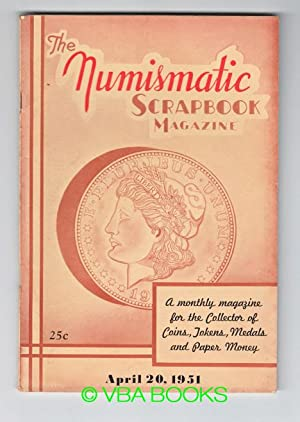 The Numismatic Scrapbook Magazine, Vol. XVII, No.