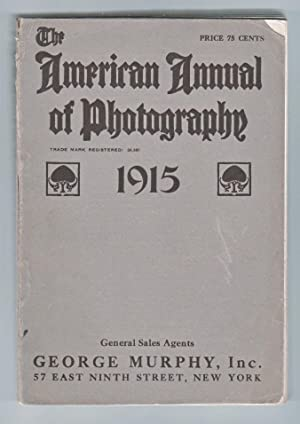 The American Annual of Photography 1915, Volume XXIX