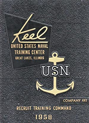The Keel: the Story of Recruit Training in the United States Navy. Company 441, Oct. to Dec. 1958