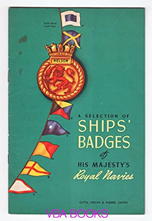 A Selection of Ship's Badges Of His