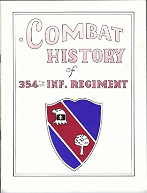 Combat History of 354th Inf. Regiment