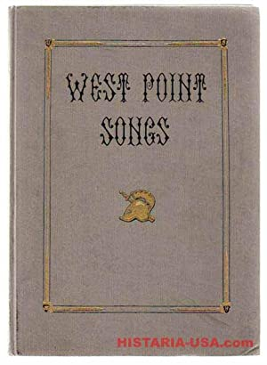 Songs of the United States Military Academy, West Point, New York