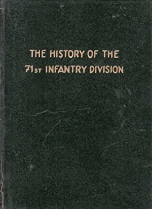 The History Of The 71st Division
