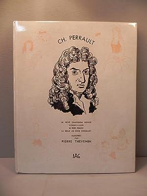 Ch. Perrault - Le petit chaperon rouge - Cendrillon - Le petit poucet - La: PERRAULT/THEVENIN