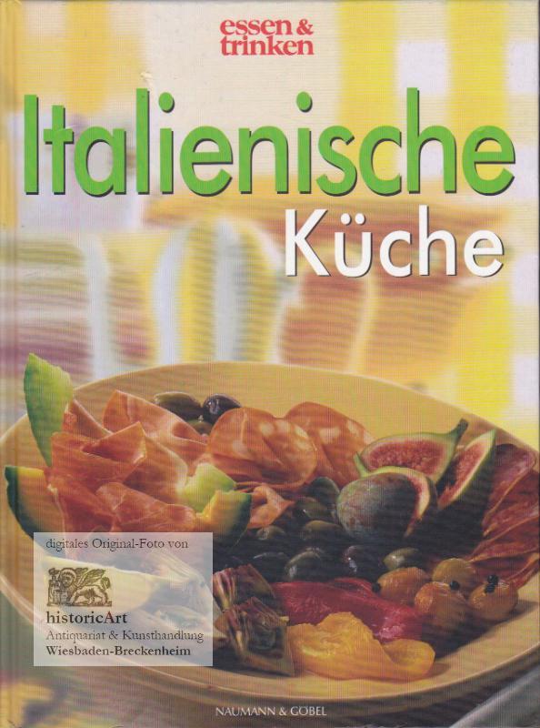 Essen Trinken Zeitschrift italienische küche zeitschrift essen trinken zvab