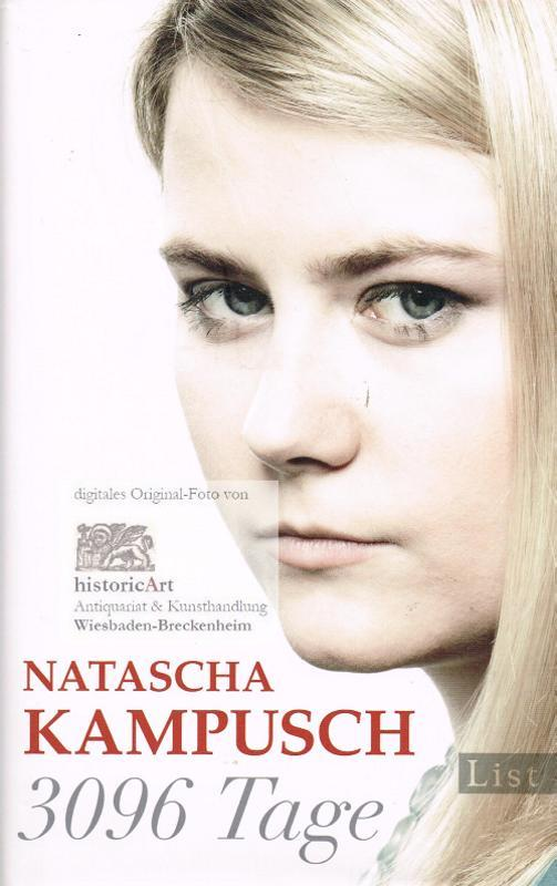 3096 Tage: Kampusch, Natascha; Gronemeier,